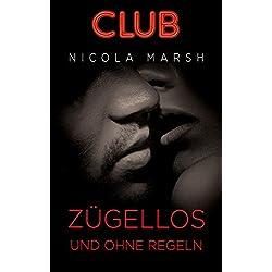Zügellos und ohne Regeln (Club 2)
