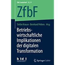 Betriebswirtschaftliche Implikationen der digitalen Transformation (ZfbF-Sonderheft)