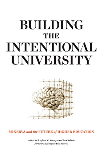 Building the Intentional University: Minerva and the Future of Higher Education (The MIT Press) (English Edition) (Ben Nelson)