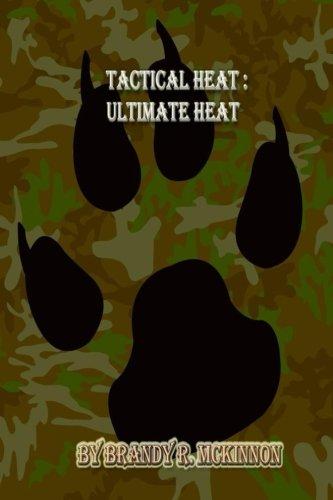 Ultimate Heat: Tactical Heat (Shorts 7 Tactical)