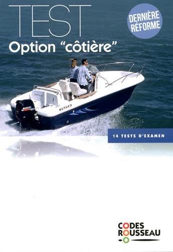 Code Rousseau test option côtière 2017