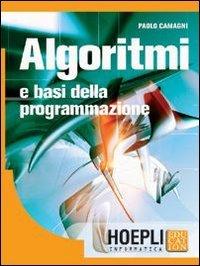 Algoritmi e basi della programmazione. Per gli Ist. tecnici commerciali