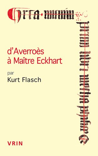 D'Averroès à Maître Eckhart par Kurt Flasch