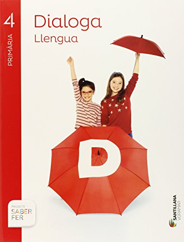 LlENGUA DIALOGA 4 PRIMARIA SABER FER - 9788490586297