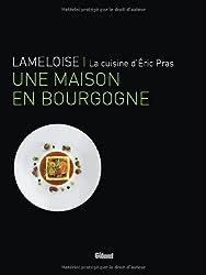 Lameloise : Une maison en Bourgogne
