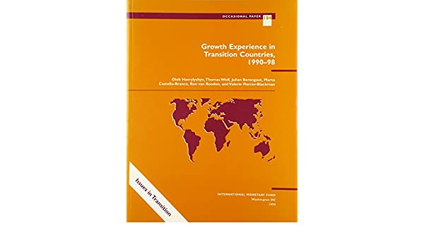 Growth Experience in Transition Countries, 90-98 (Occasional Paper (Intl Monetary Fund))