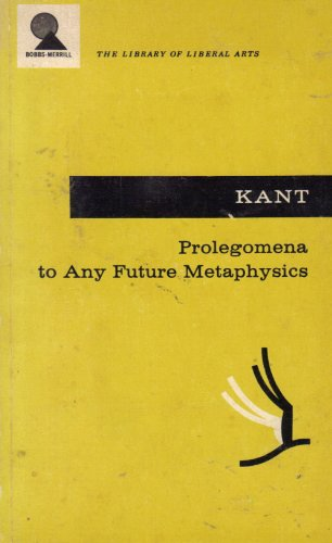Prolegomena: to Any Future Metaphysics