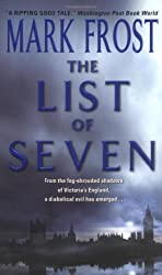 The List of Seven by Mark Frost (2005-04-26)