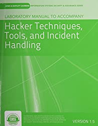 Laboratory Manual Version 1.5 to Accompany Hacker Techniques, Tools, and Incident Handling