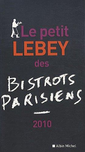 Le petit Lebey des bistrots parisiens