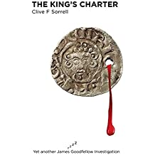 The King'S Charter: Yet Another James Goodfellow Investigation
