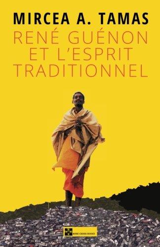René Guénon et l'esprit traditionnel