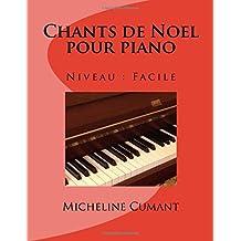 Chants de Noel pour piano: Niveau facile