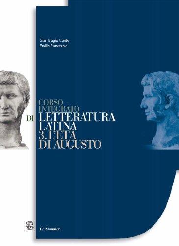 Corso integrato di letteratura latina. Per le Scuole superiori: 3