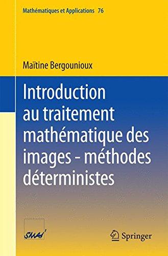 Introduction au traitement mathmatique des images - mthodes dterministes