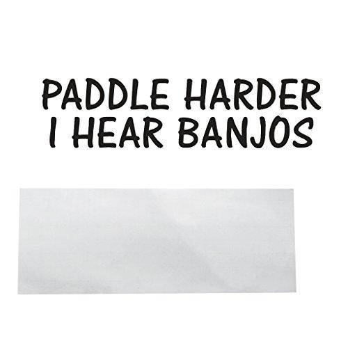 Almencla Paddel Härter Ich Höre Banjos Sticker Lustig Boot Abziehbild Kajak Kanu Camp Musik