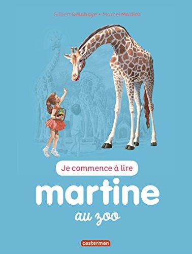 Je commence à lire avec Martine, Tome 47 : Martine au zoo par Gilbert Delahaye, Marcel Marlier