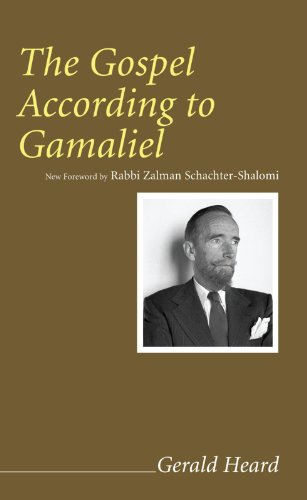 The Gospel According To Gamaliel Gerald Heard Reprint