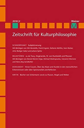 Subjektivierung: Zeitschrift für Kulturphilosophie, Heft 2018/2