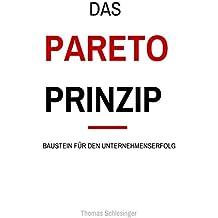 Das Paretoprinzip: Baustein für den Unternehmenserfolg