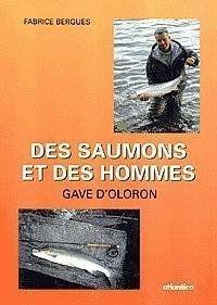 Des saumons et des hommes par Bergues