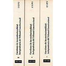 CUESTIONES DE INCONSTITUCIONALIDAD: JURISPRUDENCIA DEL TRIBUNAL CONSTITUCIONAL (1981-1986). 3 volúmenes.