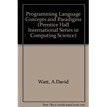Programming Language Concepts and Paradigms (Prentice-Hall International Series in Computer Science) by Watt, David A. (1990) Paperback