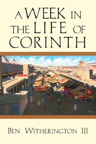 A Week in the Life of Corinth (A Week in the Life Series) -