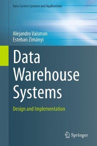 Data Warehouse Systems: Design and Implementation (Data-Centric Systems and Applications) by Alejandro Vaisman (2014-09-11) par Alejandro Vaisman;Esteban Zim??nyi