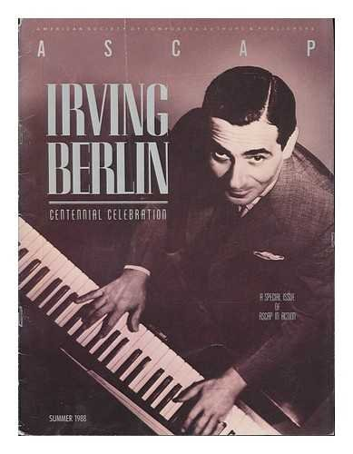 Irving Berlin: Centennial Celebration / [Two Articles by Edward Jablonski and Don...