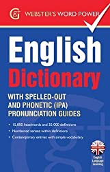 Webster's Word Power English Dictionary: With Easy-to-Follow Pronunciation Guide and IPA