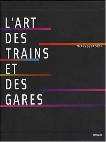 L'art des trains et des gares : 70 ans de SNCF (1DVD) par Laurence Bernabeu