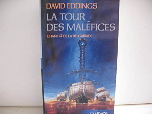La belgariade t. 4; la tour des maléfices par David Eddings, Dominique Haas