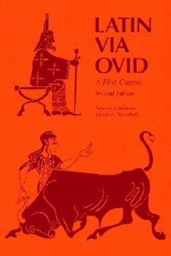 Latin Via Ovid: A First Course