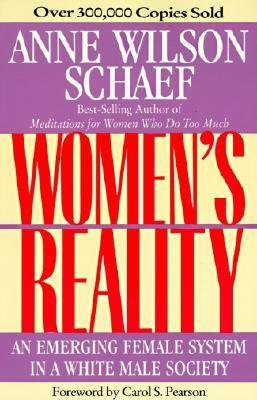 By Schaef, Anne Wilson ( Author ) [ Women's Reality: An Emerging Female System (Revised) By Jan-1992 Paperback -