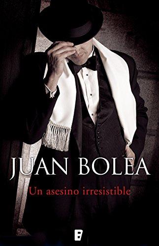 Un asesino irresistible (Serie Martina de Santo 4) por Juan Antonio Bolea Fernadez-pujol