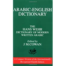 Dictionary of Modern Written Arabic: Arabic-English. 4th Revised Edition