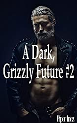 A Dark, Grizzly Future #2 (Gay, Shifter, Paranormal Romance) (English Edition)