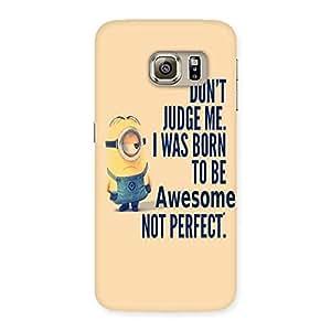 Quote Minio Yel Back Case Cover for Samsung Galaxy S6 Edge