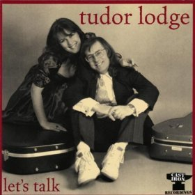 Let's Talk By Tudor Lodge (2013-09-16)