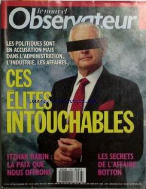 NOUVEL OBSERVATEUR (LE) [No 1463] du 19/11/1992 - CES ELITES INTOUCHABLES. ITZHAK RABIN - LA PAIX QUE NOUS OFFRONS. LES SECRETS DE L'AFFAIRE BOTTON.