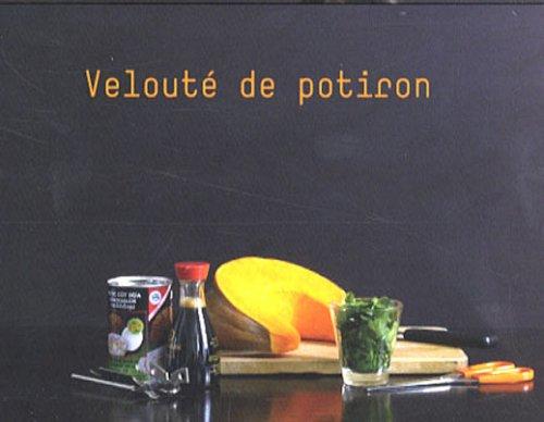 Les petites séquences : Volume 2, Velouté de potiron ; Pizza aux champignons ; Tarte pomme-poire