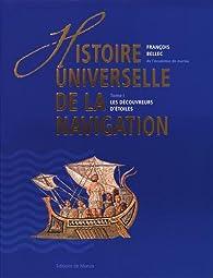 Histoire universelle de la navigation, tome 1 : Les découvreurs d'étoiles par François Bellec