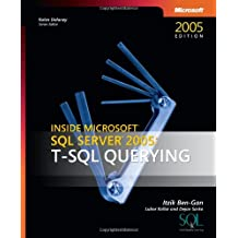 Inside Microsoft® SQL Server(TM) 2005: T-SQL Querying (Solid Quality Learning)