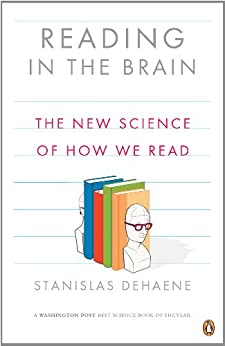 Reading in the Brain: The New Science of How We Read par [Dehaene, Stanislas]