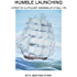 Humble Launching, A Story of a Little Boy Growing Up at Sea (The Rundel Series Book 1)