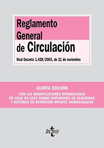 Reglamento General de Circulación: Real Decreto 1.428/2003, de 21 de noviembre (Derecho - Biblioteca De Textos Legales) por Editorial Tecnos