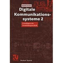 Digitale Kommunikationssysteme 2. Grundlagen der Vermittlungstechnik