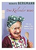 Mit der Online-Omi durchs Jahr - der Renate Bergmann Kalender 2020 - Rowohlt-Verlag - Wandkalender - Tagesabreißkalender mit 365 witzigen Lebensweisheiten zum Thema Internet - 11 cm x 15 cm