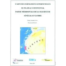 Carte des formations superficielles du plateau continental.Partie méridionale de la Mauritanie, Sénégal et Gambie: Échelle : 1/500 000 (15°N). Carte pliée